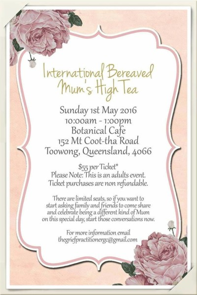 Bereaved Mother's Day High Tea ~ 2016